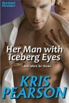 Her Man with Iceberg Eyes